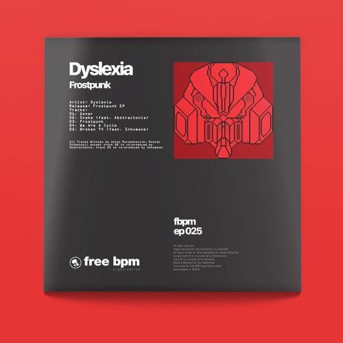 Dyslexia - Frostpunk 2019 (EP)