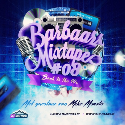 Barbaars Mixtape #08: Back to the 90's