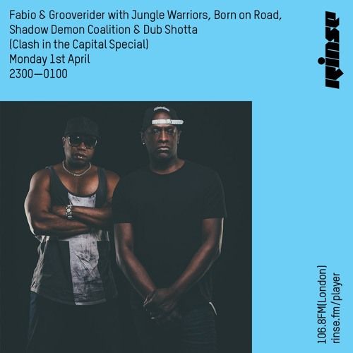 Fabio & Grooverider - Rinse FM (01-04-2019) (Clash In The Capital Special)