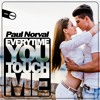 Paul Norval - Everytime you touch me