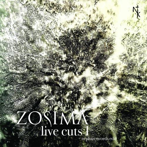 NTK014 Zosima - Live Cuts I