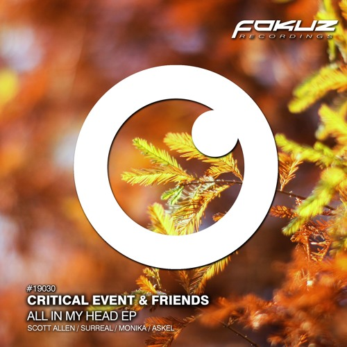Critical Event & Friends - All In My Head 2019 (EP)