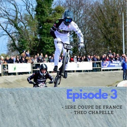 Episode 3 : La première coupe de France