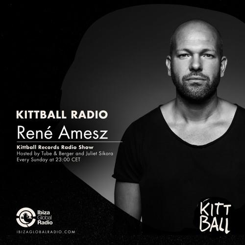 René Amesz @ Kittball Radio Show   Ibiza Global Radio 31.03.2019