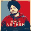 Sidhus Anthem (Official Audio) - Sidhu Moose Wala Ft. Sunny Malton  Byg Byrd