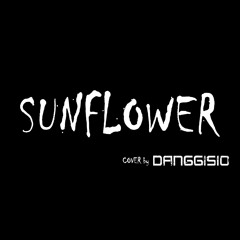 Post Malone, Swae Lee - Sunflower (cover by DANGGISIO (당기시오)) [Rock & Metal]