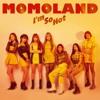 MOMOLAND - I'm So Hot (Japanese Ver.)(Extended Ver.)