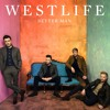 Download lagu Westlife - Better Man (G3N & MeL).mp3