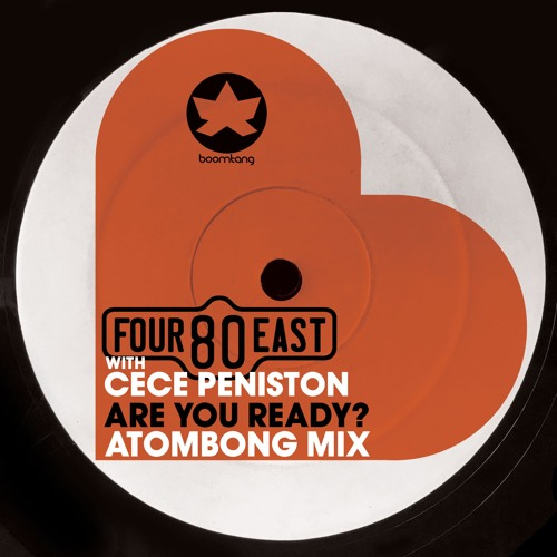 Four80East and Cece Peniston - Are You Ready? (Atombong Edit)