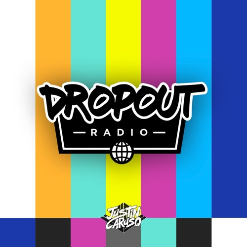 Dropout Radio: Chapter 003