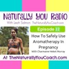 How To Safely Use Aromatherapy During Pregnancy #NYR22