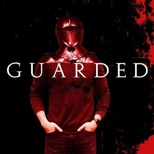 Guarded: Rage | Johnathan Coppedge-Henley | March 31 2019