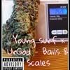 BAILS & SCALES - Young Surf x UrGod  Prod.Aridro