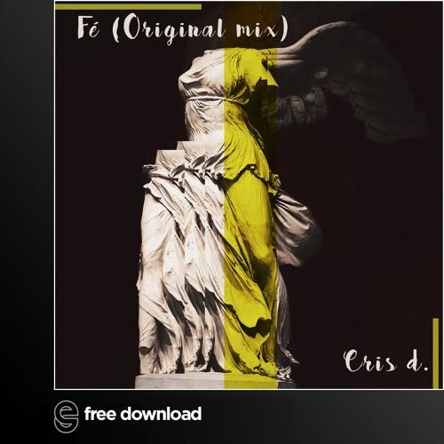 FREE DOWNLOAD: Cris D. - Fé