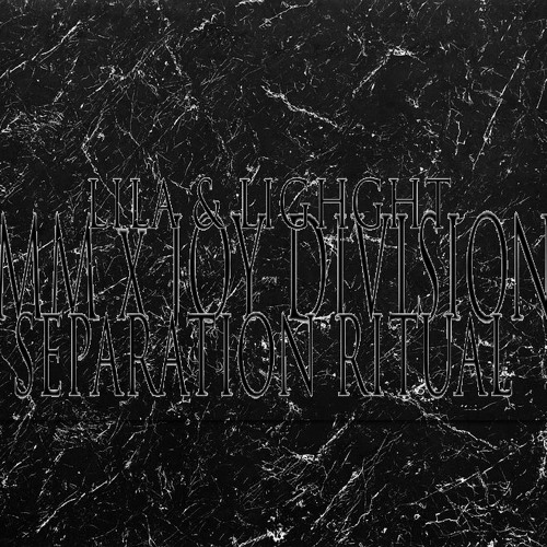 Separation Ritual (MMxJOYDIVISON) - Lighght & Lila Tirando a Violeta