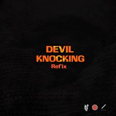 Devil Knocking Refix (ft. Kwesi Arthur)
