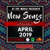NEW SONGS - AFROBEAT APRIL 2019 [FREE DOWNLOAD]