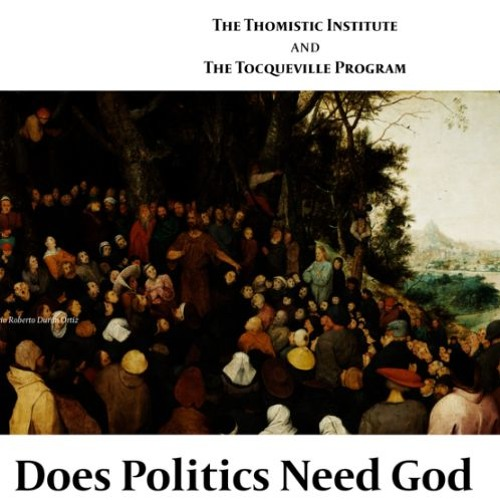 The Common Good, Political Order and God   Dr. Steve Long