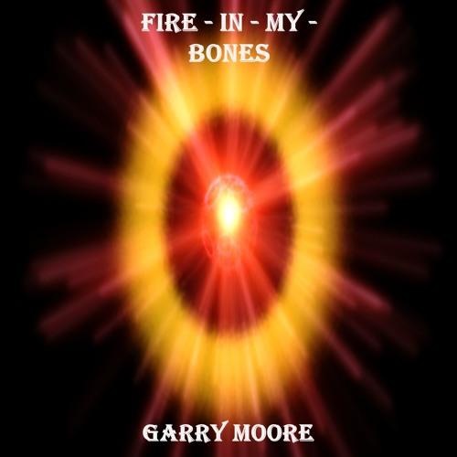 """Fire In My Bones"" (Instrumental Version) 2019"