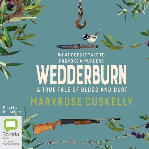Wedderburn by Maryrose Cuskelly