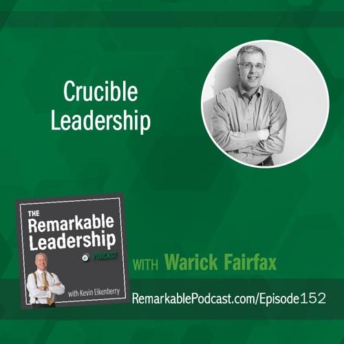 Crucible Leadership with Warwick Fairfax