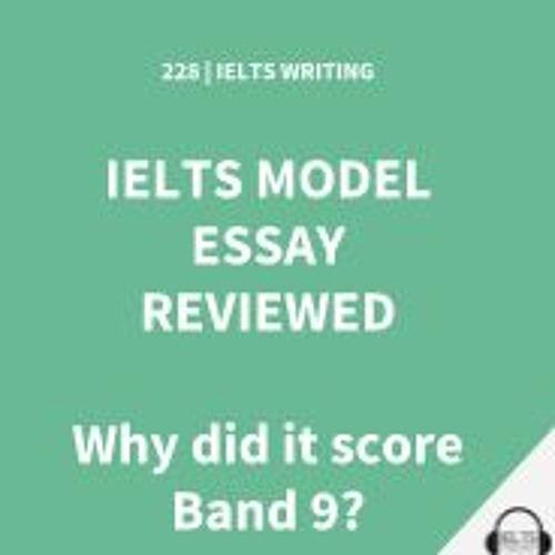 IELTS WRITING: Band 9 IELTS Essay With Ex - IELTS Examiner Commentary
