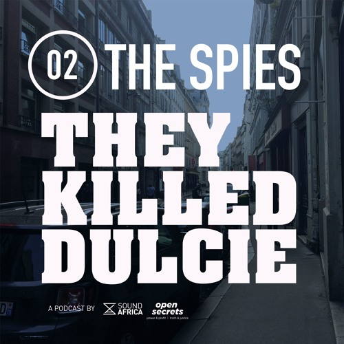 02: They Killed Dulcie - The Spies