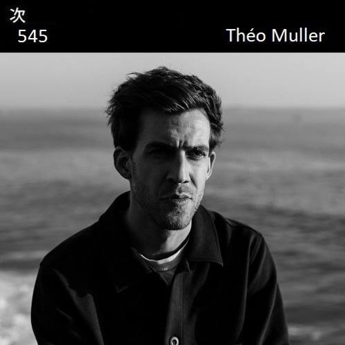 Tsugi Podcast 545 : Théo Muller