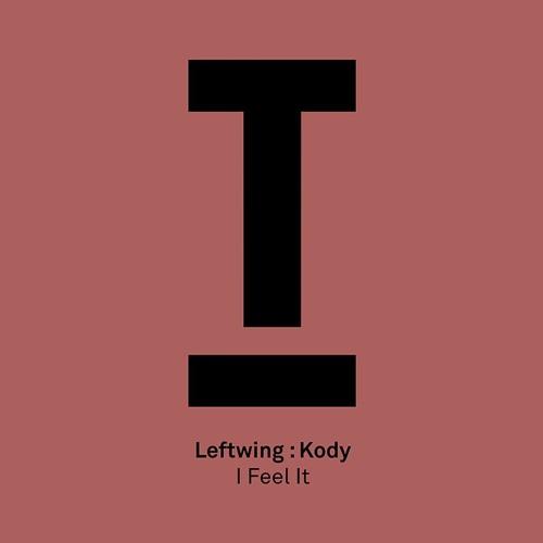 Leftwing Kody - I Feel It
