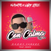 Daddy Yankee And Snow Con Calma Namto X Ladystyle Remix Mp3