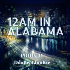 12 A.M. In Alabama