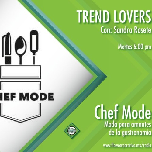 Trend Lovers 150 - Chef Mode
