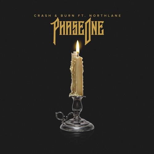 PhaseOne - Crash & Burn Ft. Northlane