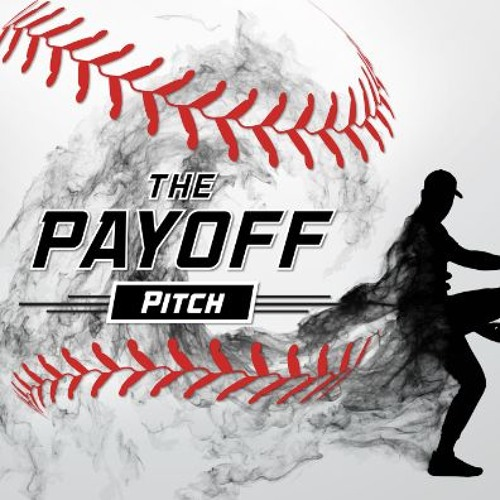 The Payoff Pitch - Home O'pener Edition w/Jeremy Conn