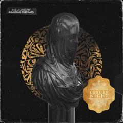 FEELTONIGHT - Arabian Dreams (Original Mix)
