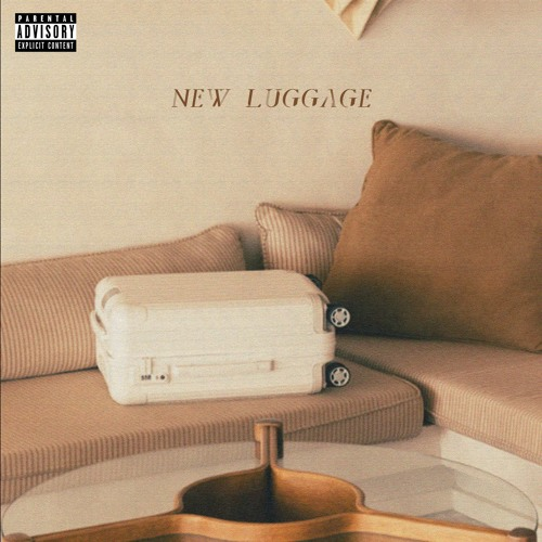 New Luggage (Prod. Mike24K & HQ)