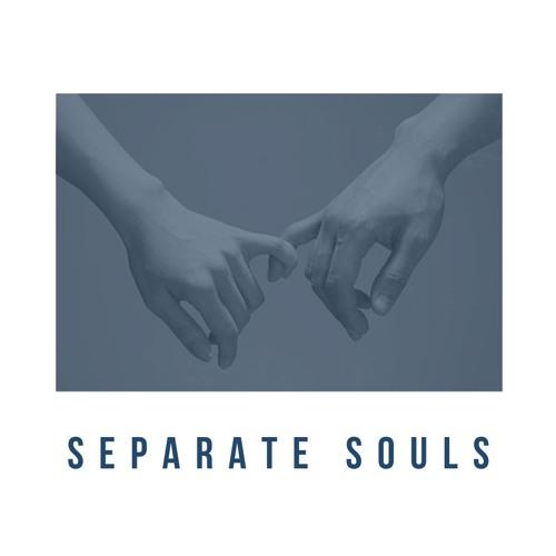 Separate Souls