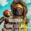 Madonna - Dont Tell Me (Drums Mashup 2K19)