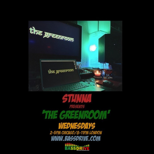 STUNNA - The Greenroom (03.04.2019) Drum & Bass Show USA