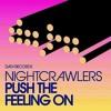The Nightcrawlers - Push The Feeling On (Ant Brooks ReTech)