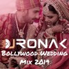 Bollywood Wedding Mix 2019 (Live Mix)