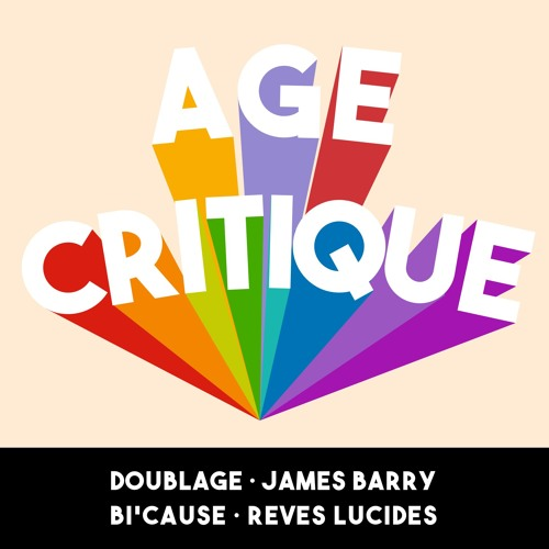 [AC] #7 – Doublage · James Barry · Bi'Cause · Rêves Lucides
