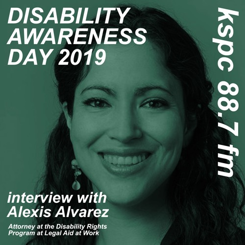 Interview with Alexis Alvarez, Attorney at the Disability Rights Program at Legal Aid at Work