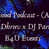 Bollywood Podcast - (April) 2019 DJ Dhruv X DJ Parth