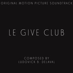 03 - Le Give Club - La Toilette & Générique