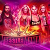 Episode 73 - WrestleMania and NXT TakeOver Picks