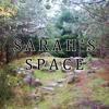 "Episode 1 - ""Sarah's Space"" - The Beginning"