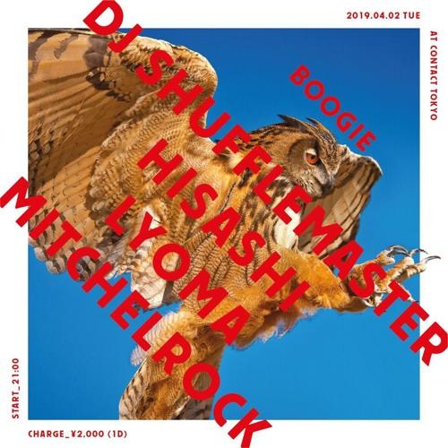DJ Shufflemaster - Boogie at Contact Tokyo 2 April 2019