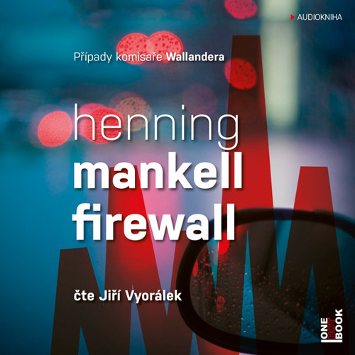Henning Mankell - Firewall / čte Jiří Vyorálek - demo - OneHotBook