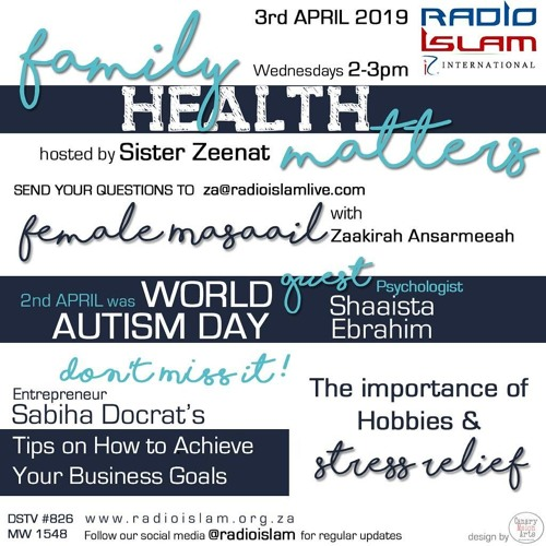 Family Health with Sister Zeenat - Tips on How to Achieve